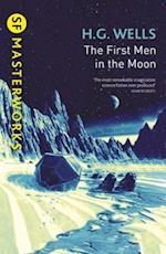 First Men In The Moon (S.F. Masterworks)