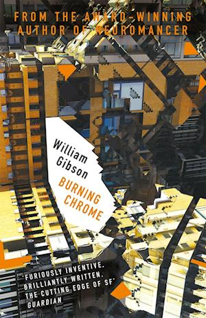 Bog, paperback Burning Chrome af William Gibson