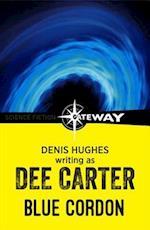 Blue Cordon af Denis Hughes, DEE CARTER