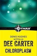 Chloroplasm af Denis Hughes, DEE CARTER