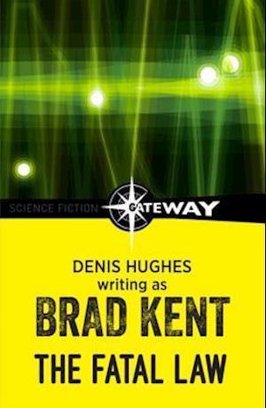 Fatal Law af Denis Hughes, Brad Kent