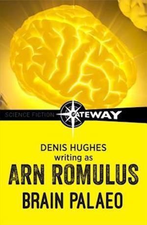 Brain Palaeo af Denis Hughes, Arn Romulus
