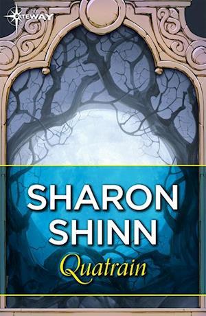 Quatrain af Sharon Shinn