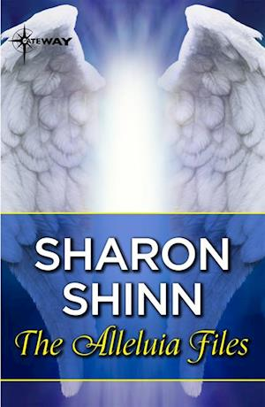 Alleluia Files af Sharon Shinn