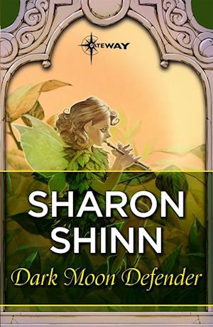 Dark Moon Defender af Sharon Shinn