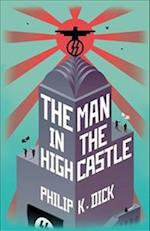 The Man In The High Castle af Philip K. Dick
