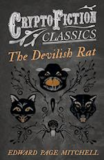 The Devilish Rat (Cryptofiction Classics - Weird Tales of Strange Creatures) af Edward Page Mitchell