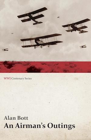 An Airman's Outings (WWI Centenary Series)