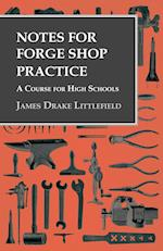 Notes for Forge Shop Practice - A Course for High Schools af James Drake Littlefield