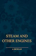 Steam and Other Engines af J. Duncan