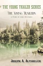 The Young Trailers, a Story of Early Kentucky