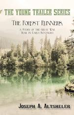 The Forest Runners, a Story of the Great War Trail in Early Kentucky