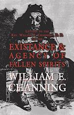 Letters to the REV. William E. Channing, D. D. on the Existence and Agency of Fallen Spirits