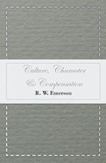 Culture, Character & Compensation af R. W. Emerson