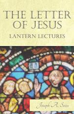 The Letter of Jesus - Lantern Lectures