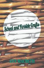 School and Fireside Crafts