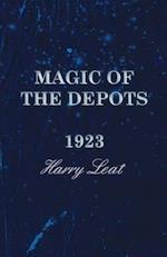 Magic of the Depots - 1923
