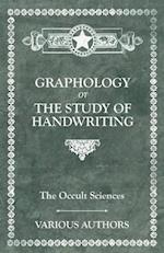 Occult Sciences. Graphology or the Study of Handwriting