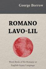 Romano Lavo-Lil  - Word Book of the Romany or English Gypsy Language af George Borrow