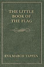 Little Book of the Flag af Eva March Tappan