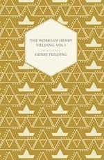 Works of Henry Fielding; Vol I; A Journey from this World to the Next and a Voyage to Lisbon
