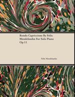 Rondo Capriccioso By Felix Mendelssohn For Solo Piano Op.11 af Felix Mendelssohn