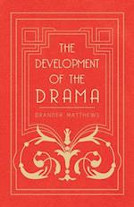 Development of the Drama af Brander Matthews
