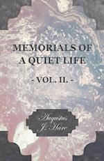Memorials Of A Quiet Life - Vol II af Augustus J. C. Hare