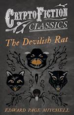 Devilish Rat (Cryptofiction Classics - Weird Tales of Strange Creatures) af Edward Page Mitchell