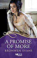 Promise of More: A Rouge Regency Romance af Bronwen Evans