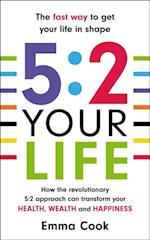 5:2 Your Life af Emma Cook