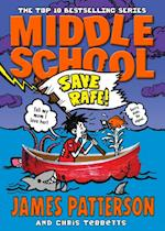 Middle School: Save Rafe! (Middle School)