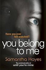 You Belong To Me af Samantha Hayes