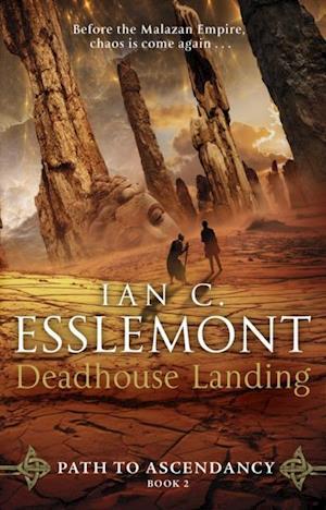Deadhouse Landing af Ian C Esslemont