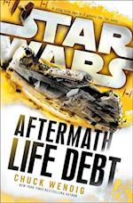 Star Wars: Aftermath: Life Debt af Chuck Wendig