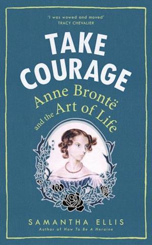 Take Courage af Samantha Ellis