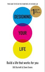 Designing Your Life af Dave Evans, Bill Burnett