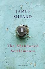 Abandoned Settlements af James Sheard
