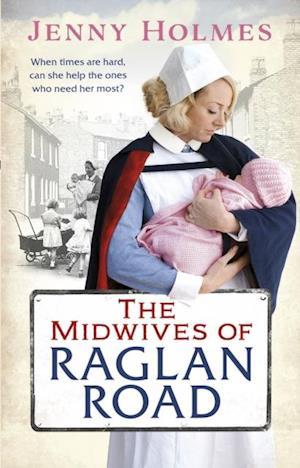 Midwives of Raglan Road af Jenny Holmes