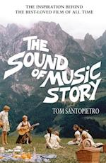 Sound of Music Story af Tom Santopietro