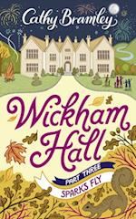 Wickham Hall - Part Three