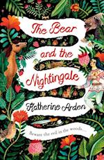 Bear and The Nightingale af Katherine Arden