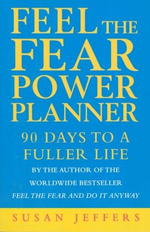 Feel The Fear Power Planner af Susan Jeffers