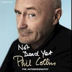 Not Dead Yet af Phil Collins