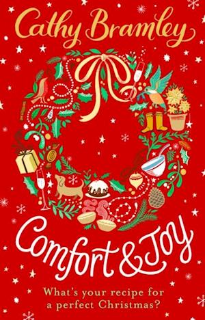 Comfort and Joy: A Christmas Short Story af Cathy Bramley