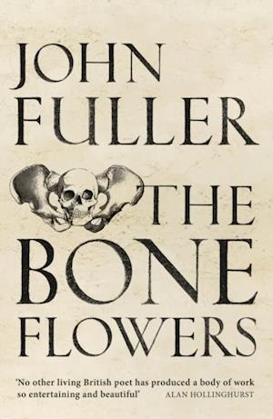 Bone Flowers af John Fuller