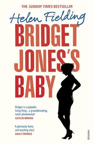 Bridget Jones s Baby af Helen Fielding