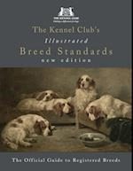 Kennel Club's Illustrated Breed Standards: The Official Guide to Registered Breeds