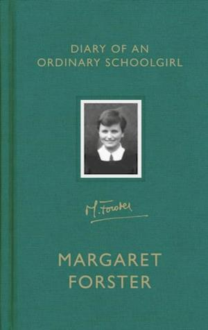 Diary of an Ordinary Schoolgirl af Margaret Forster