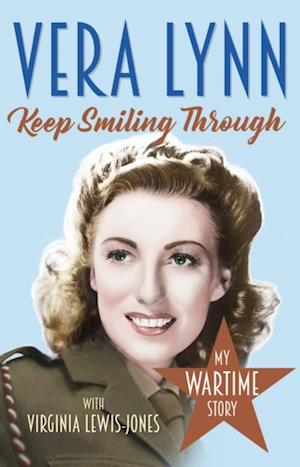 Keep Smiling Through af Dame Vera Lynn, Virginia Lewis-Jones